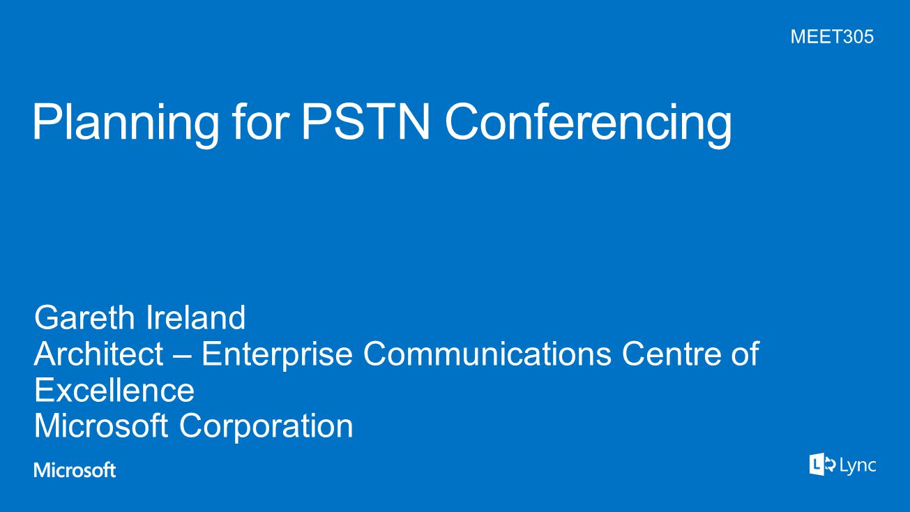Planning for PSTN Conferencing