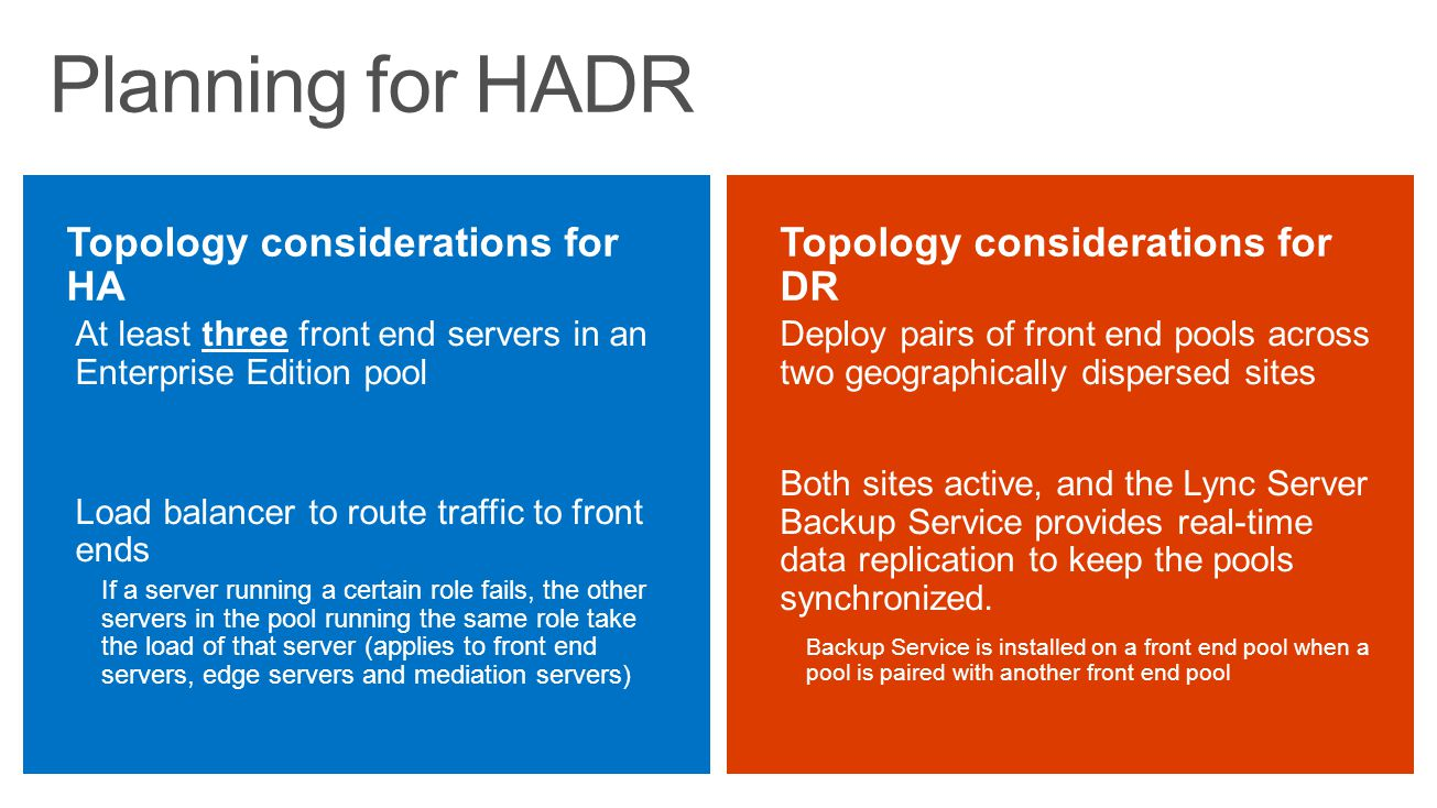 Planning for HADR Topology considerations for HA