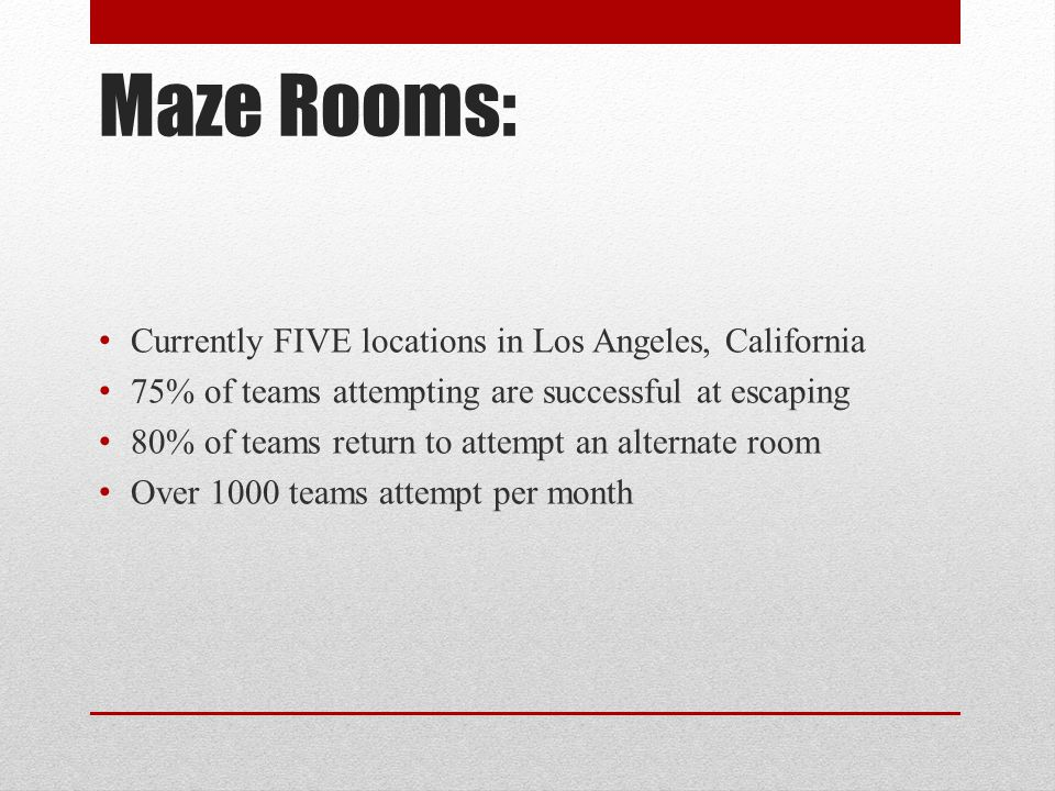 Maze Rooms: Currently FIVE locations in Los Angeles, California