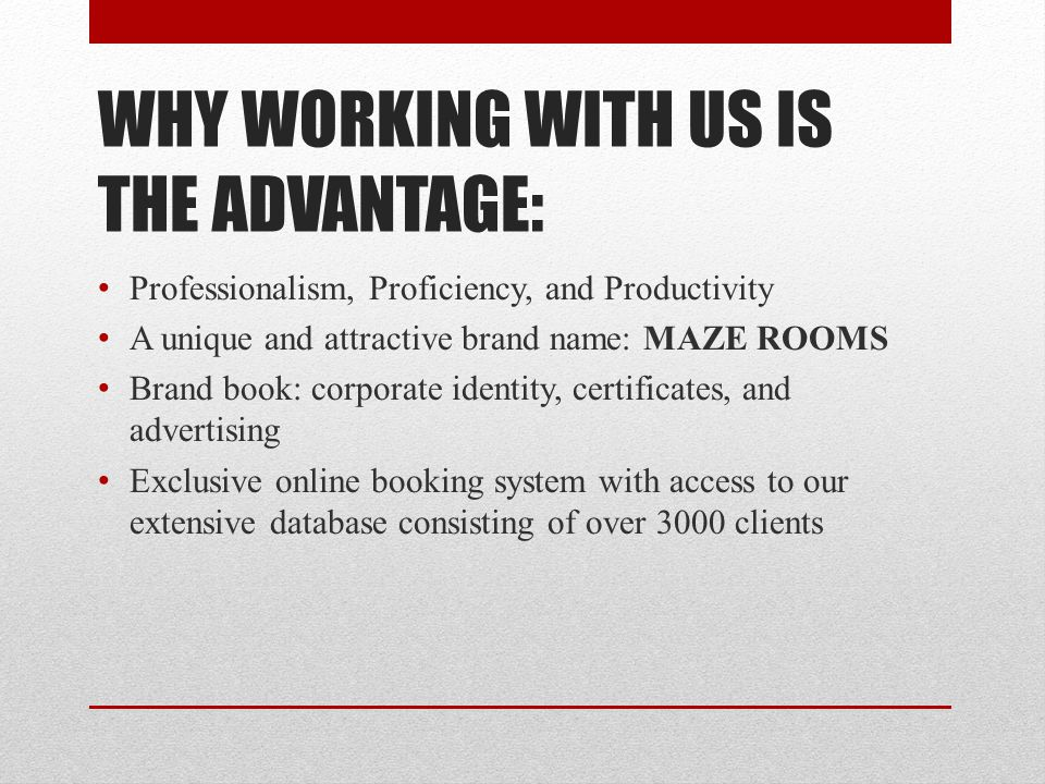WHY WORKING WITH US IS THE ADVANTAGE: