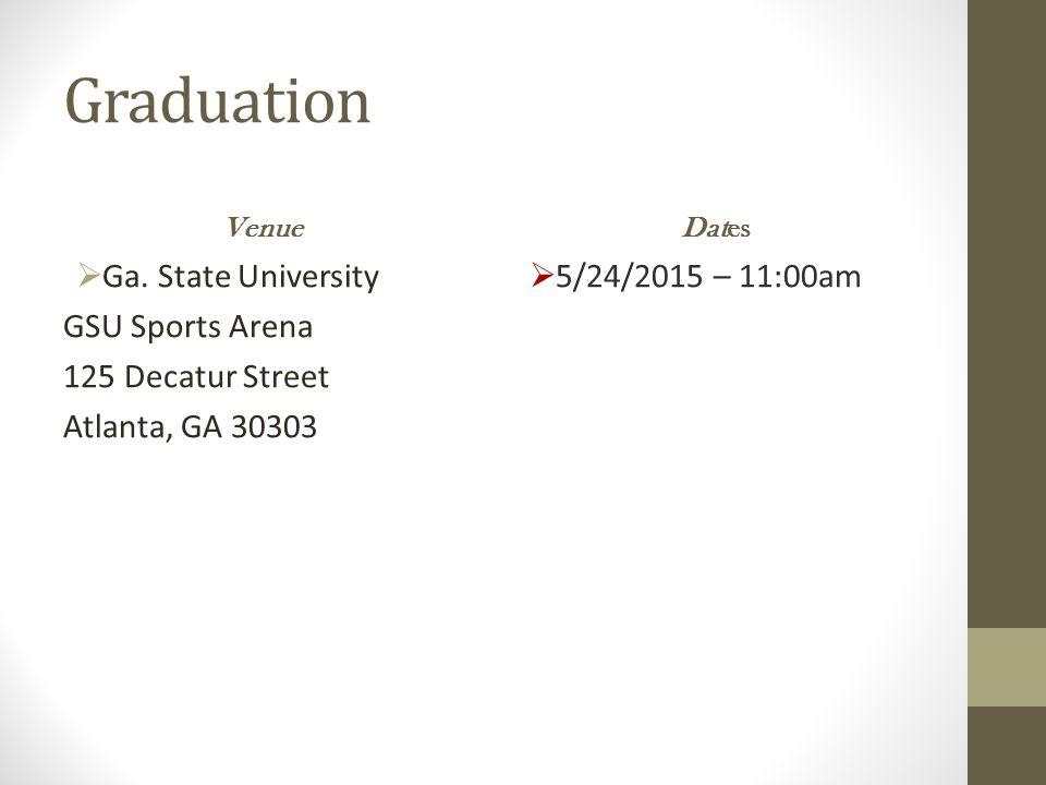 Graduation Ga. State University GSU Sports Arena 125 Decatur Street