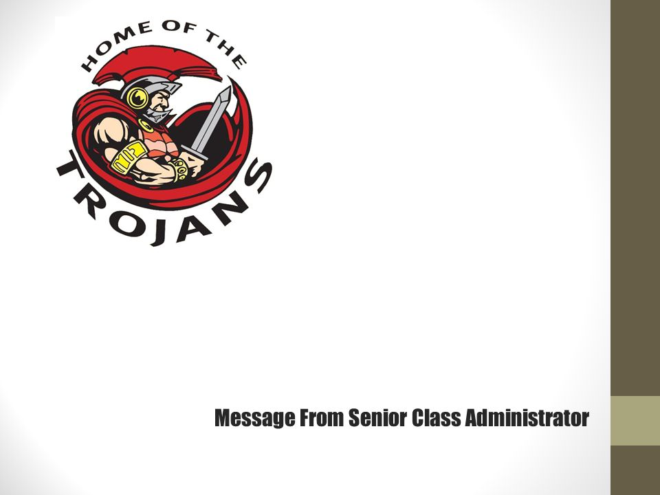 Message From Senior Class Administrator
