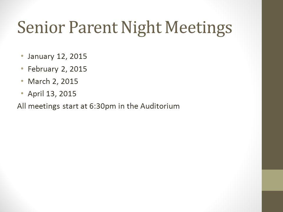 Senior Parent Night Meetings