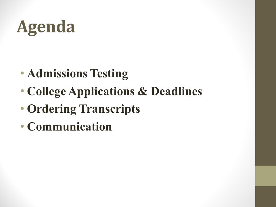 Agenda Admissions Testing College Applications & Deadlines