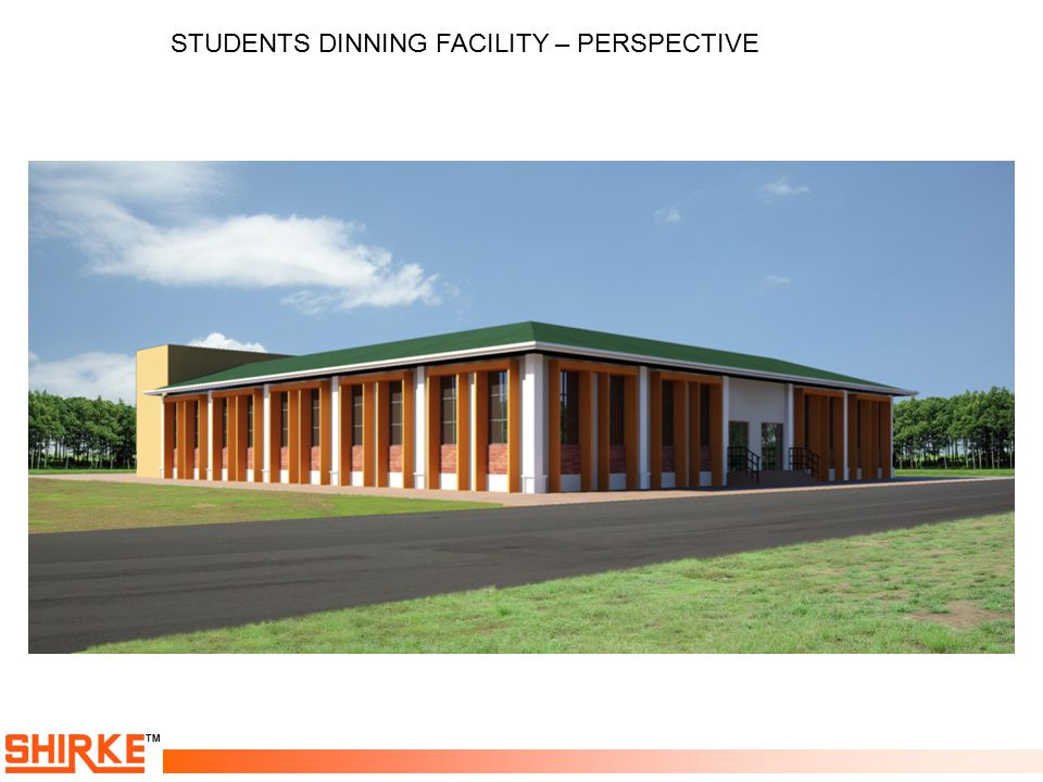 STUDENTS DINNING FACILITY – PERSPECTIVE