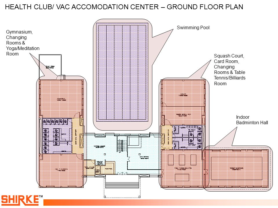 HEALTH CLUB/ VAC ACCOMODATION CENTER – GROUND FLOOR PLAN