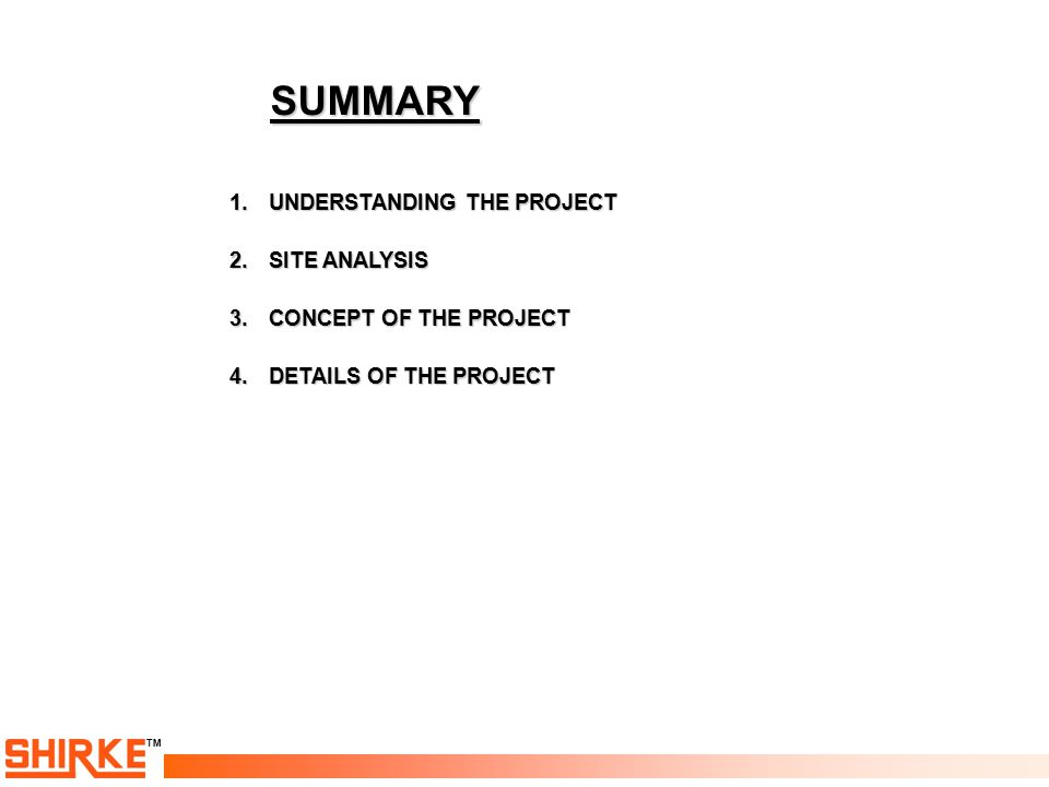 SUMMARY UNDERSTANDING THE PROJECT SITE ANALYSIS CONCEPT OF THE PROJECT