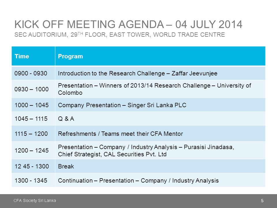 Kick Off Meeting Agenda – 04 July 2014 SEC Auditorium, 29th Floor, East Tower, World Trade Centre
