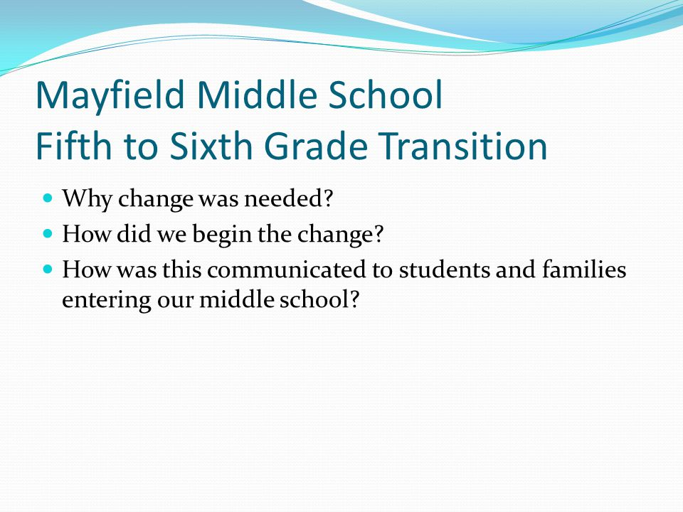 Mayfield Middle School Fifth to Sixth Grade Transition