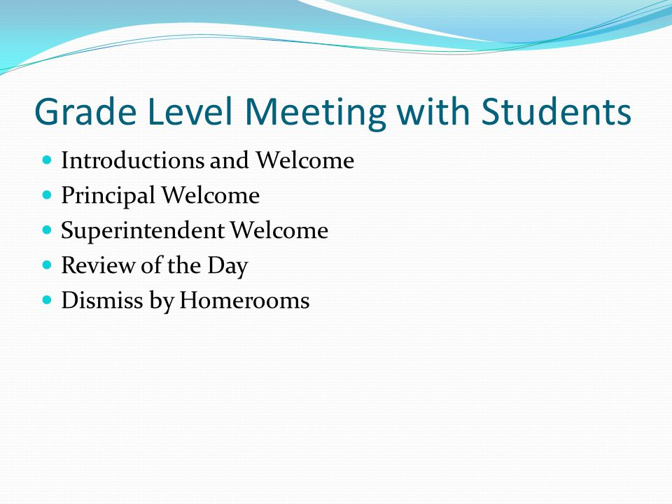 Grade Level Meeting with Students