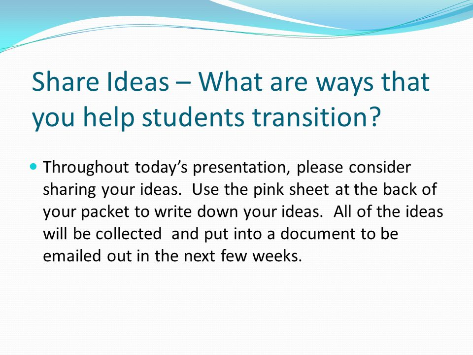 Share Ideas – What are ways that you help students transition