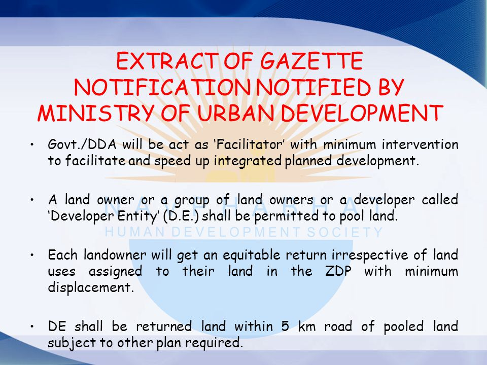 EXTRACT OF GAZETTE NOTIFICATION NOTIFIED BY MINISTRY OF URBAN DEVELOPMENT