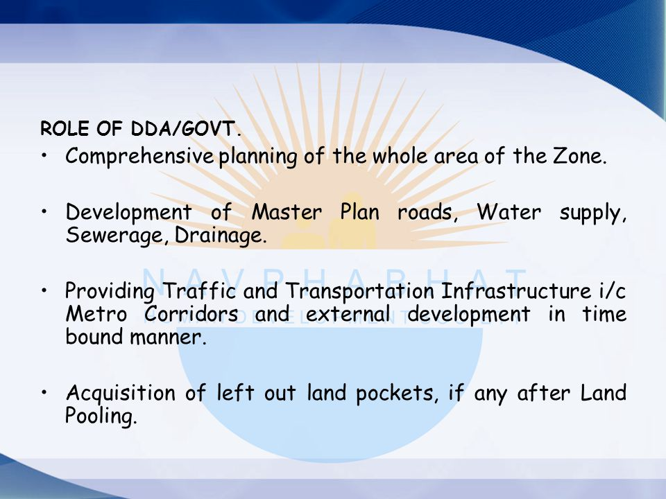Comprehensive planning of the whole area of the Zone.