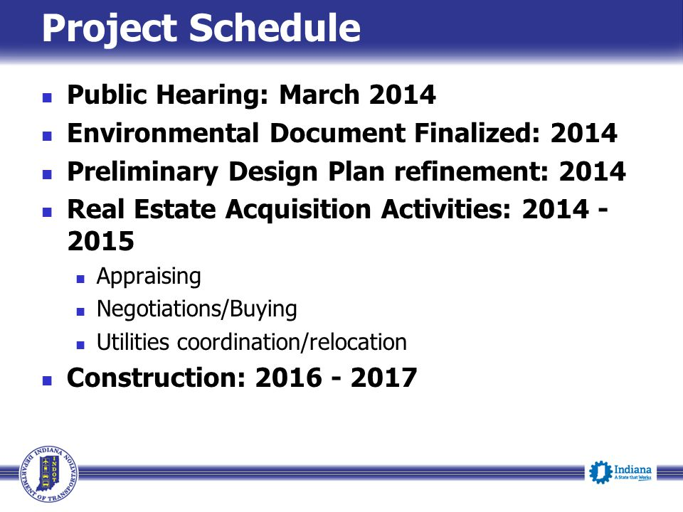 Project Schedule Public Hearing: March 2014