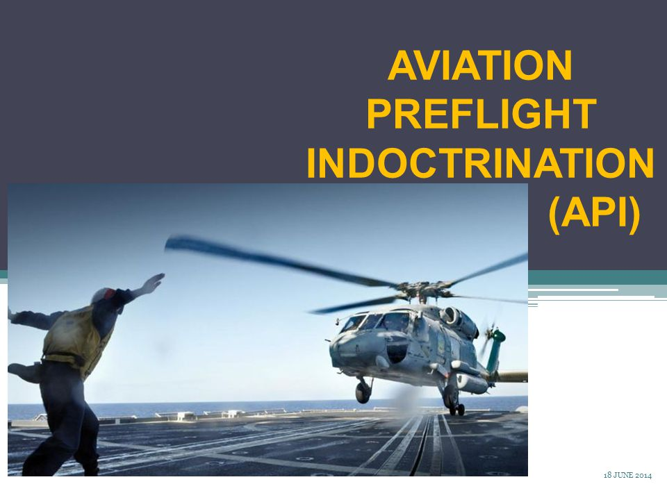 AVIATION PREFLIGHT INDOCTRINATION (API)