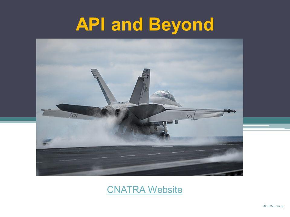 API and Beyond CNATRA Website Source: