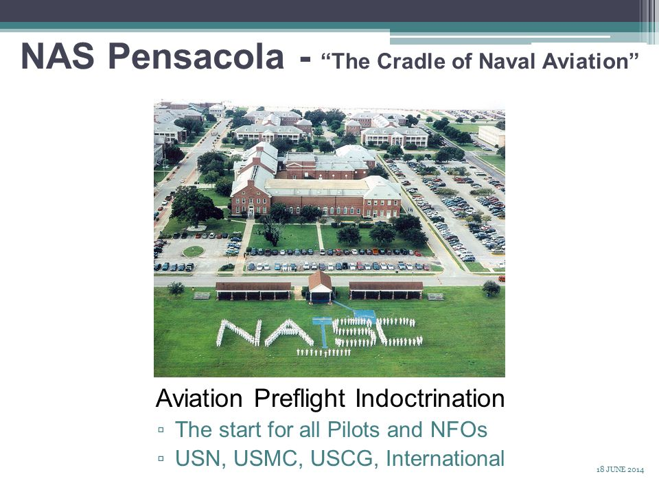 NAS Pensacola - The Cradle of Naval Aviation