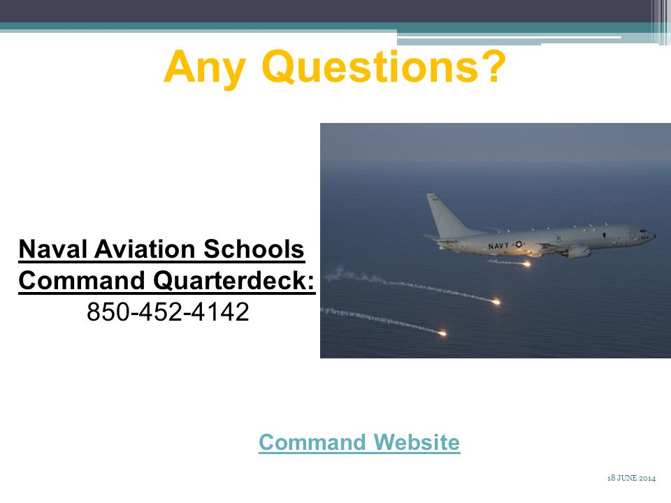 Any Questions Naval Aviation Schools Command Quarterdeck: