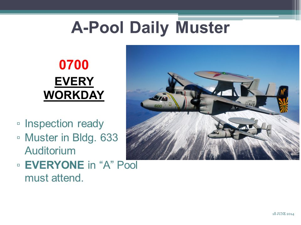 A-Pool Daily Muster 0700 EVERY WORKDAY Inspection ready
