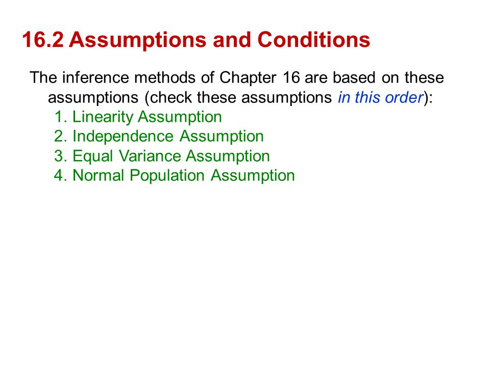16.2 Assumptions and Conditions