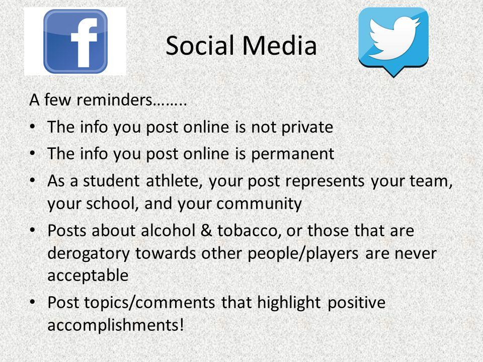 Social Media A few reminders……..