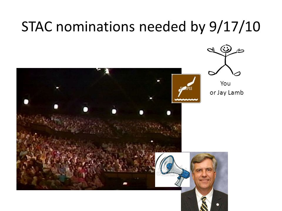 STAC nominations needed by 9/17/10