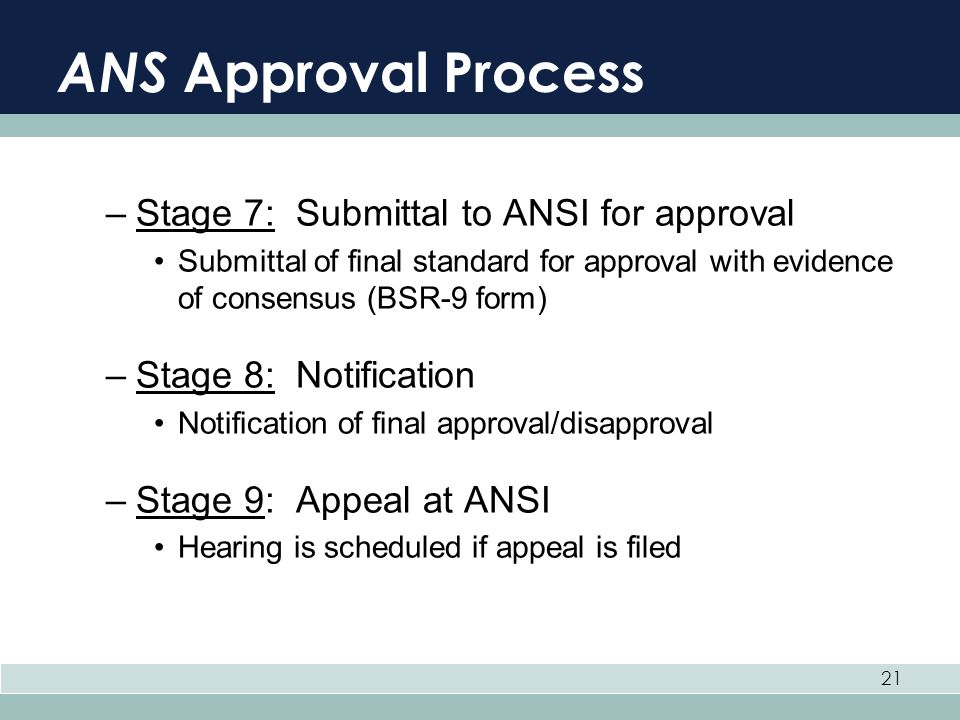 ANS Approval Process Stage 7: Submittal to ANSI for approval