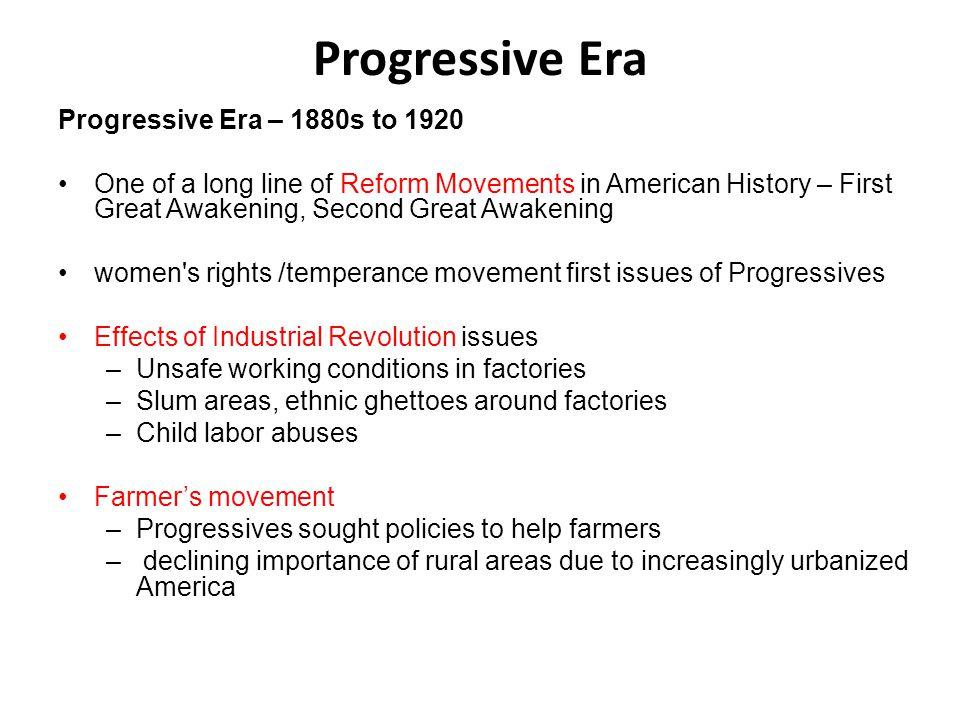 Progressive Era Progressive Era – 1880s to 1920