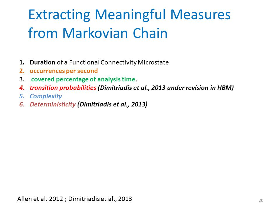 Extracting Meaningful Measures from Markovian Chain