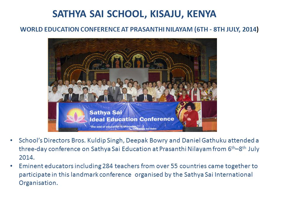 SATHYA SAI SCHOOL, KISAJU, KENYA