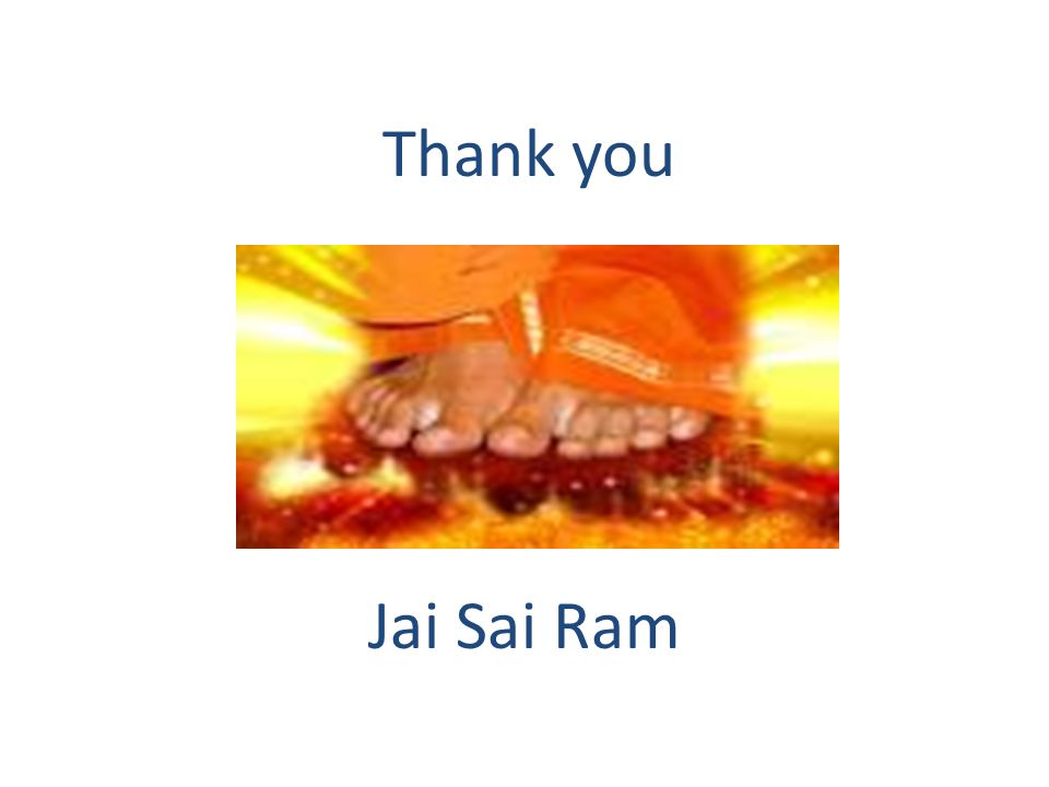 Thank you Jai Sai Ram