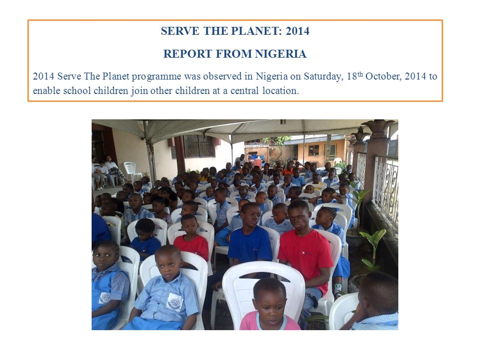 SERVE THE PLANET: 2014 REPORT FROM NIGERIA