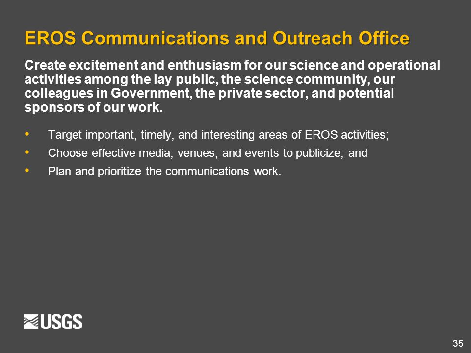 EROS Communications and Outreach Office