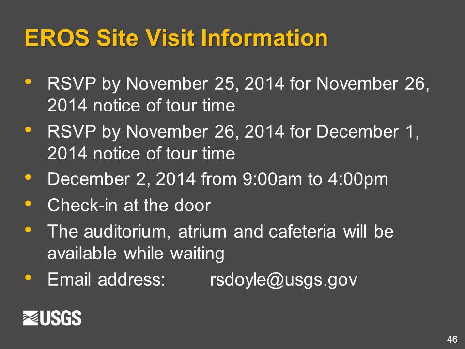EROS Site Visit Information