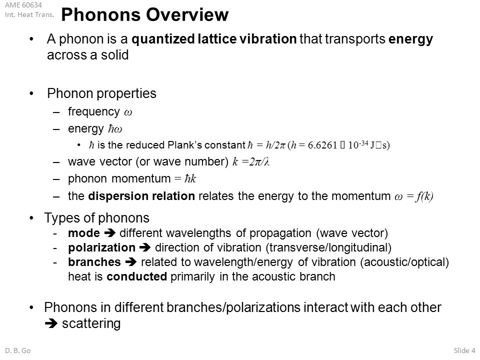 Phonons Overview A phonon is a quantized lattice vibration that transports energy across a solid. Phonon properties.