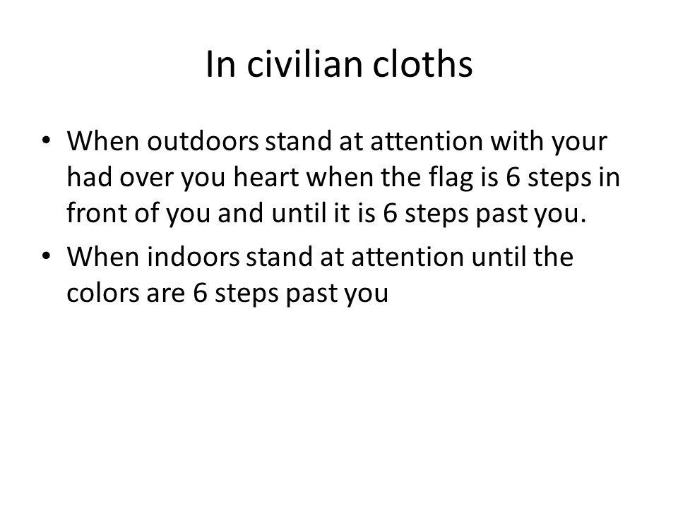 In civilian cloths
