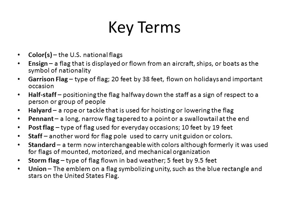 Key Terms Color(s) – the U.S. national flags