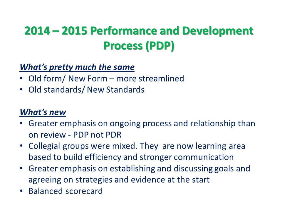 2014 – 2015 Performance and Development Process (PDP)