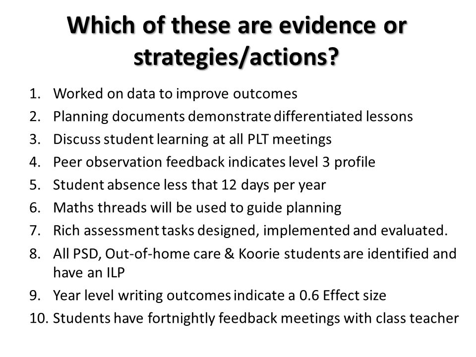 Which of these are evidence or strategies/actions
