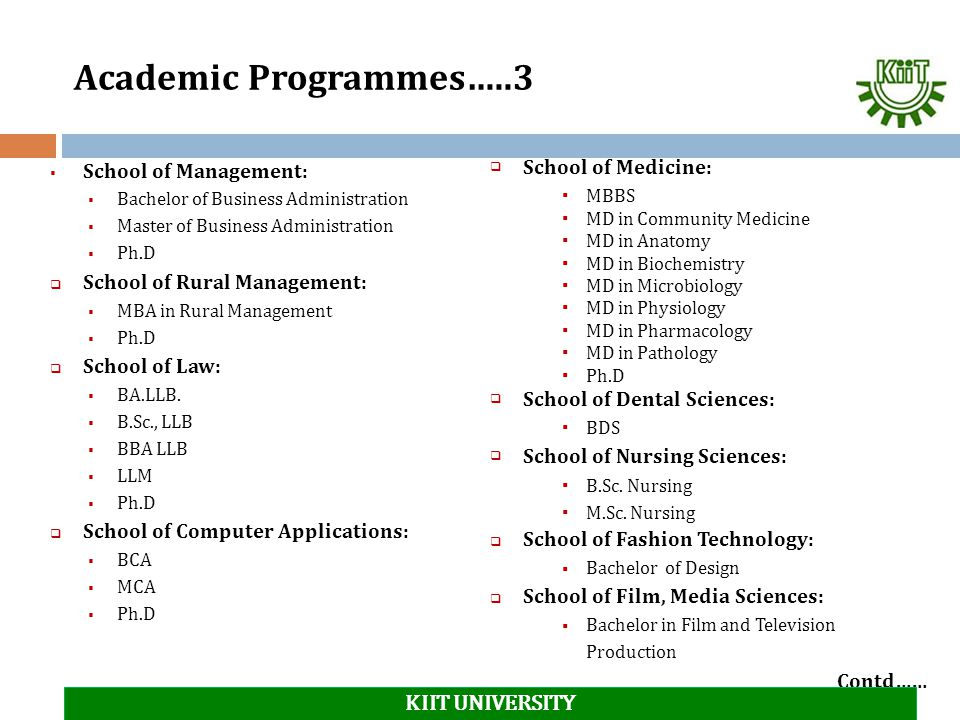 Academic Programmes…..3 KIIT UNIVERSITY School of Medicine: