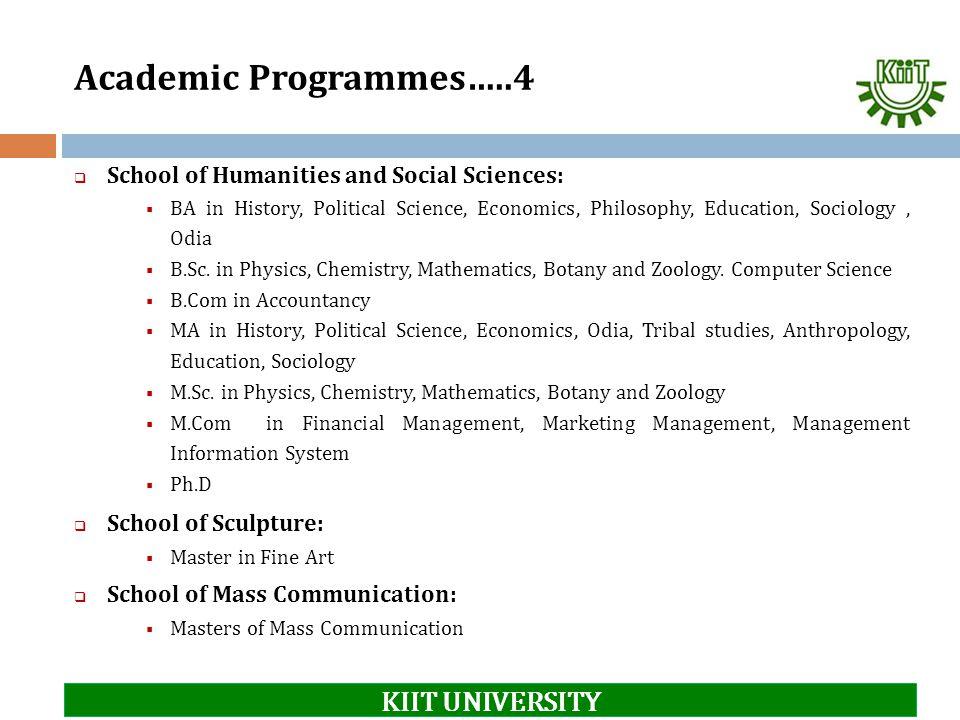 Academic Programmes…..4 KIIT UNIVERSITY