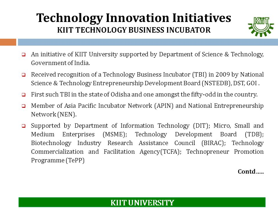 Technology Innovation Initiatives KIIT TECHNOLOGY BUSINESS INCUBATOR