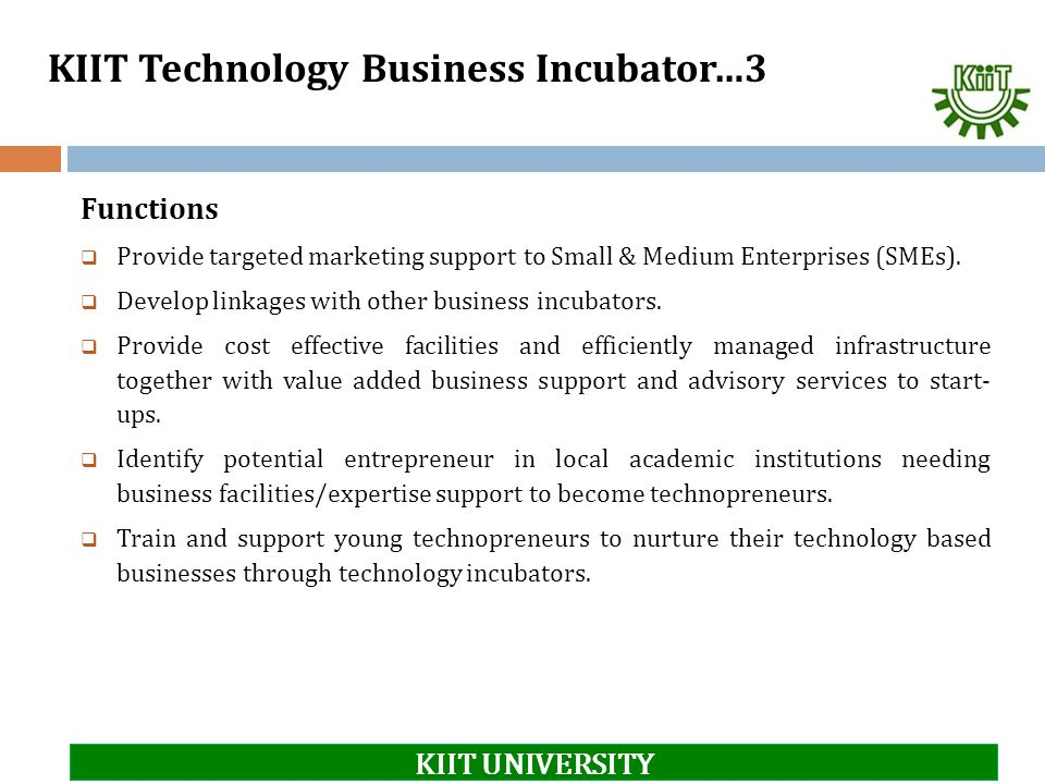 KIIT Technology Business Incubator…3