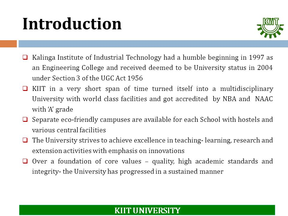 Introduction KIIT UNIVERSITY