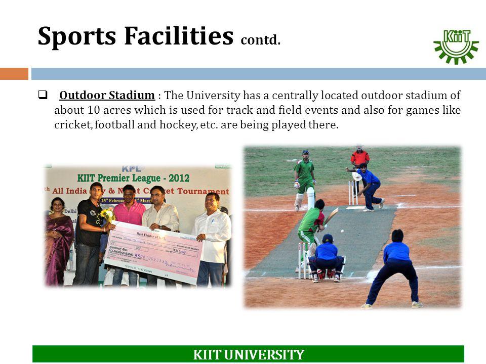 Sports Facilities contd.