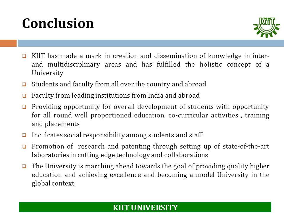 Conclusion KIIT UNIVERSITY