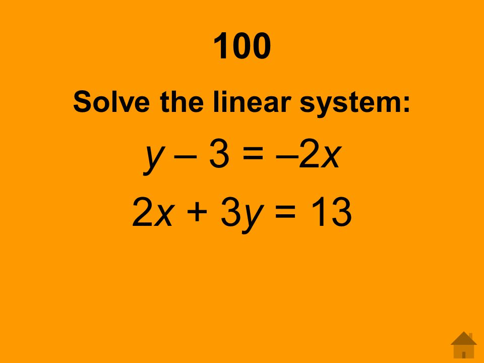 Solve the linear system: