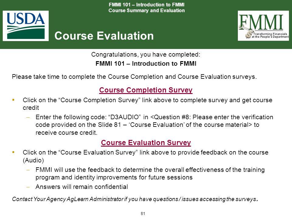 Course Evaluation Course Completion Survey Course Evaluation Survey