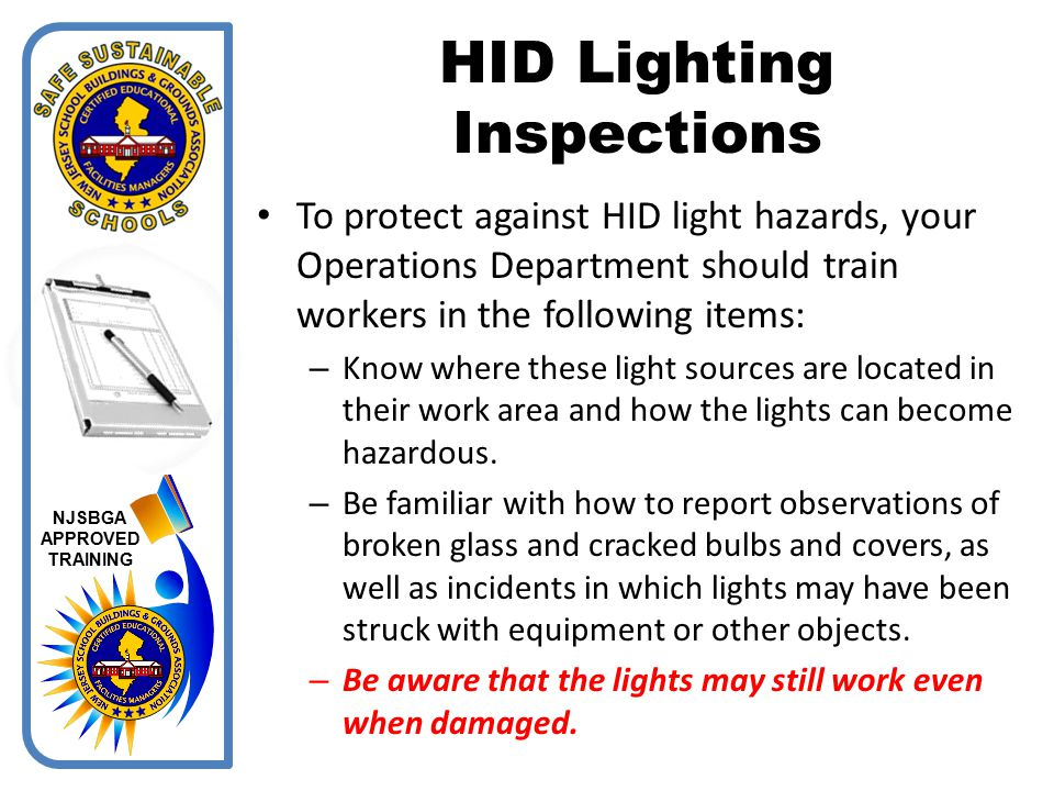 HID Lighting Inspections