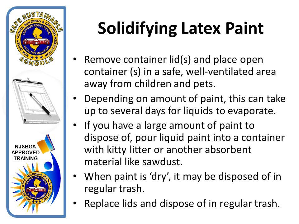 Solidifying Latex Paint